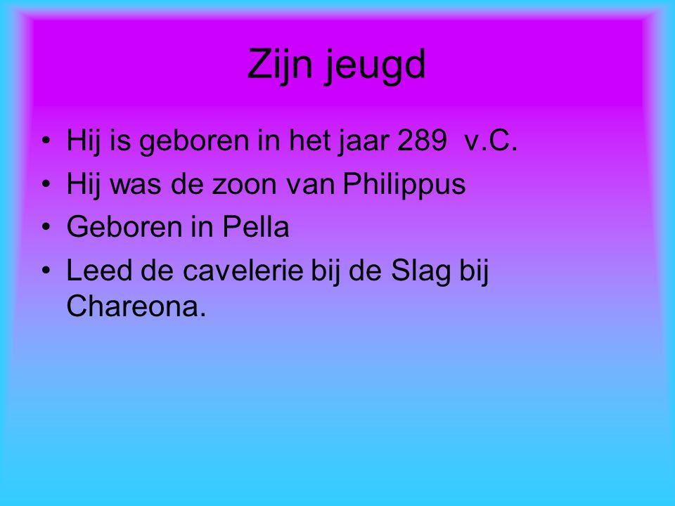 Zijn jeugd Hij is geboren in het jaar 289 v.C.