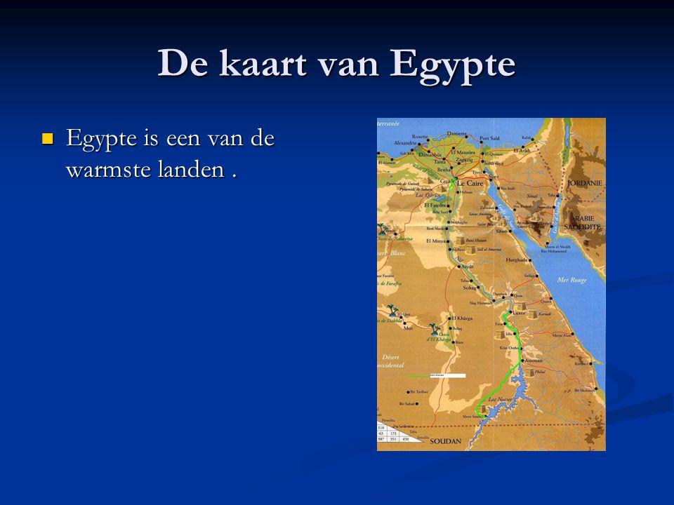 De kaart van Egypte Egypte is een van de warmste landen. Egypte is een van de warmste landen.