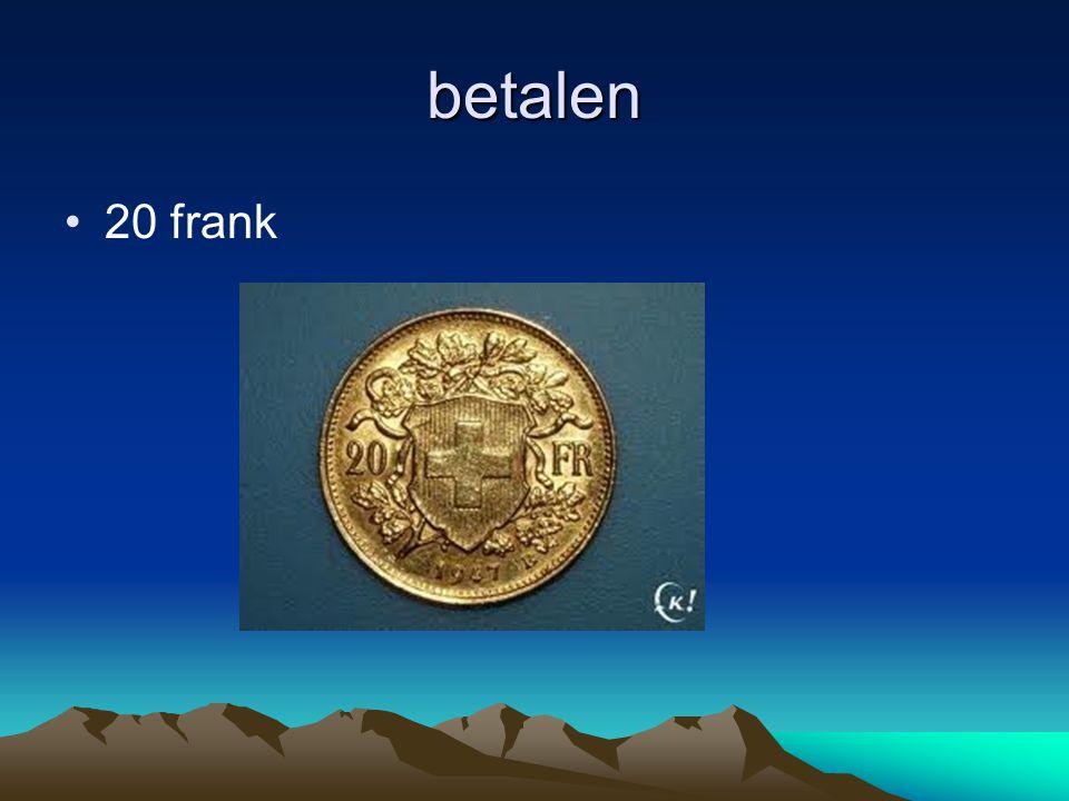 betalen 20 frank
