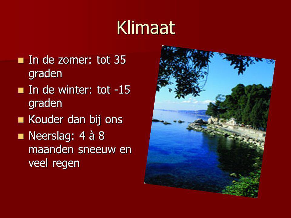 Klimaat In de zomer: tot 35 graden In de zomer: tot 35 graden In de winter: tot -15 graden In de winter: tot -15 graden Kouder dan bij ons Kouder dan