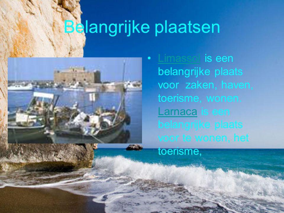 Belangrijke plaatsen Limassol is een belangrijke plaats voor zaken, haven, toerisme, wonen. Larnaca is een belangrijke plaats voor te wonen, het toeri
