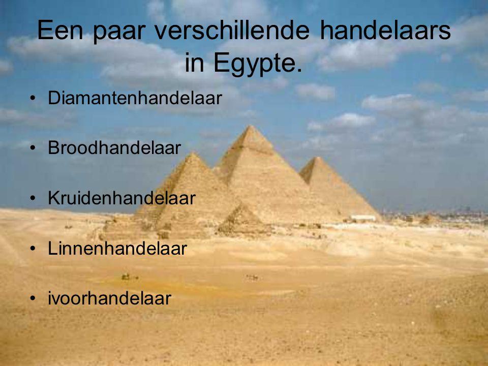 Een paar verschillende handelaars in Egypte. Diamantenhandelaar Broodhandelaar Kruidenhandelaar Linnenhandelaar ivoorhandelaar
