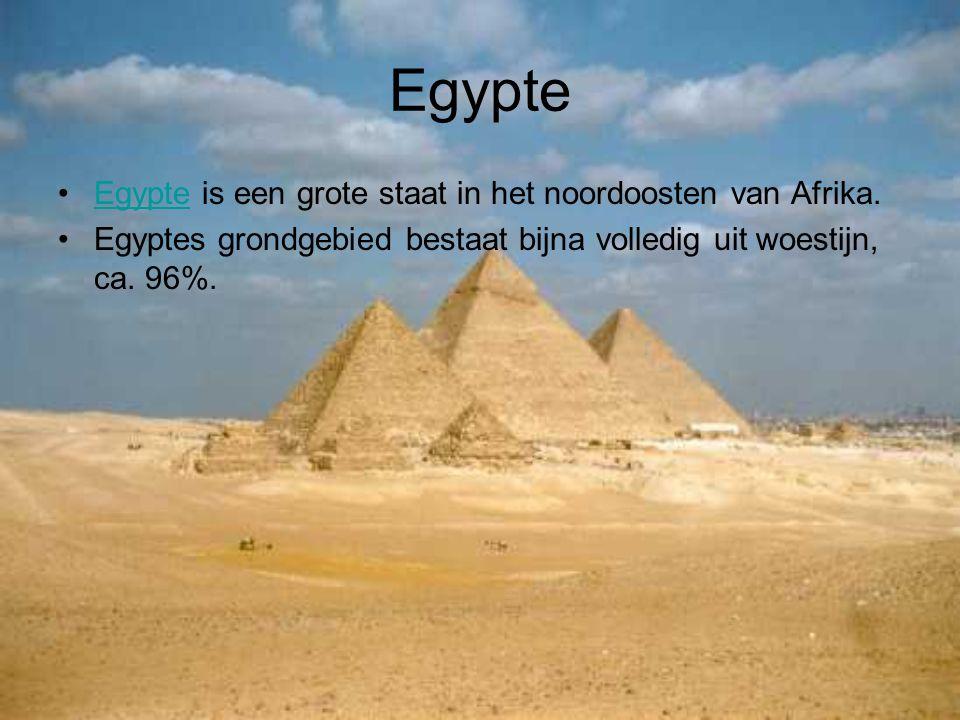 Egypte Egypte is een grote staat in het noordoosten van Afrika.Egypte Egyptes grondgebied bestaat bijna volledig uit woestijn, ca. 96%.