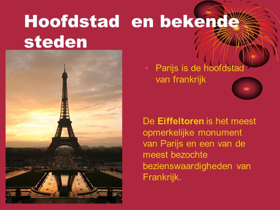 Hoofdstad en bekende steden Parijs is de hoofdstad van frankrijk De Eiffeltoren is het meest opmerkelijke monument van Parijs en een van de meest bezo