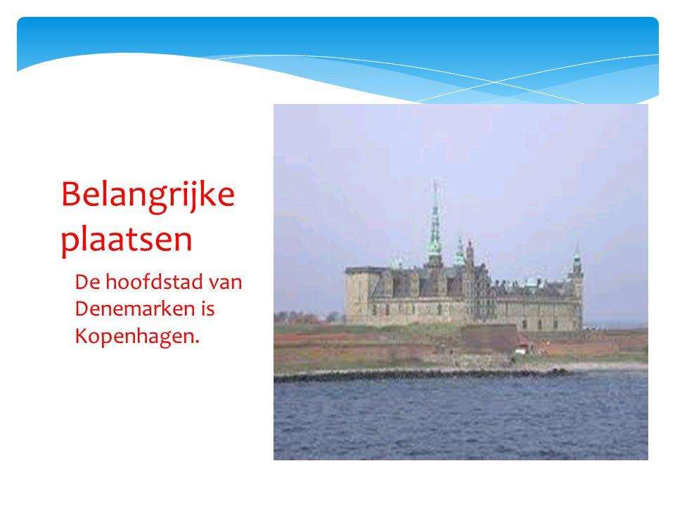 De hoofdstad van Denemarken is Kopenhagen. Belangrijke plaatsen