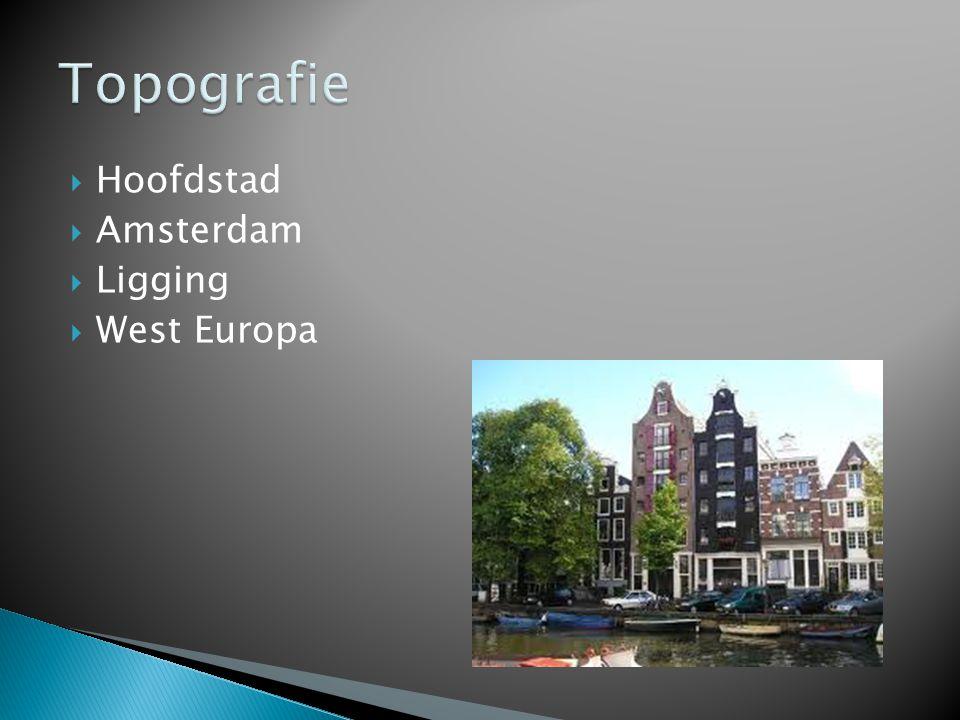  Hoofdstad  Amsterdam  Ligging  West Europa