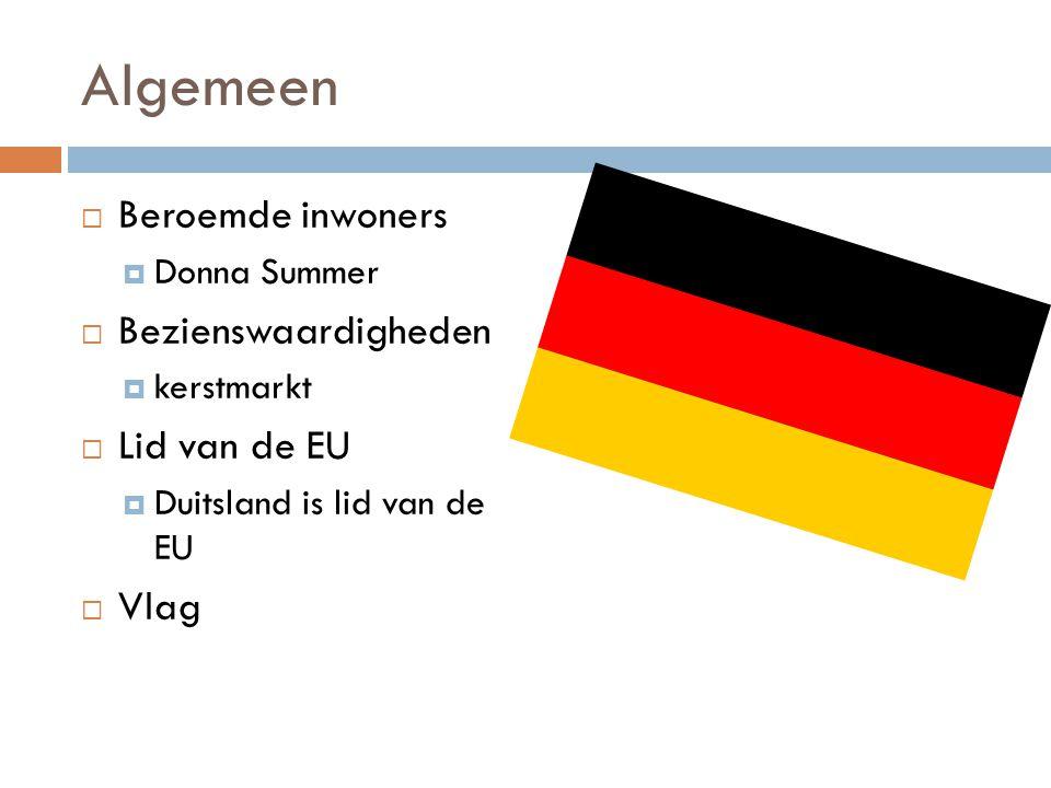 Algemeen  Beroemde inwoners  Donna Summer  Bezienswaardigheden  kerstmarkt  Lid van de EU  Duitsland is lid van de EU  Vlag