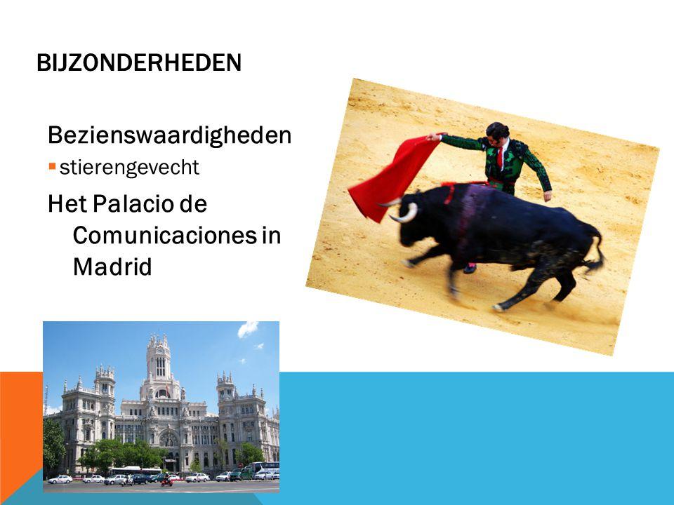 Bezienswaardigheden  stierengevecht Het Palacio de Comunicaciones in Madrid BIJZONDERHEDEN