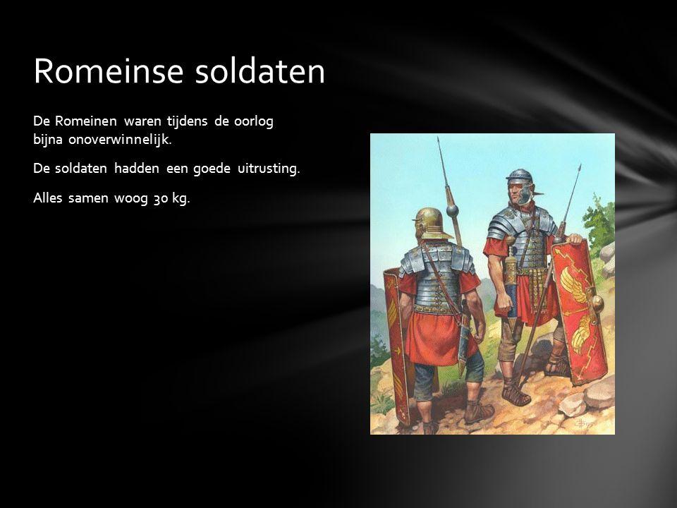 De Romeinen waren tijdens de oorlog bijna onoverwinnelijk. De soldaten hadden een goede uitrusting. Alles samen woog 30 kg. Romeinse soldaten
