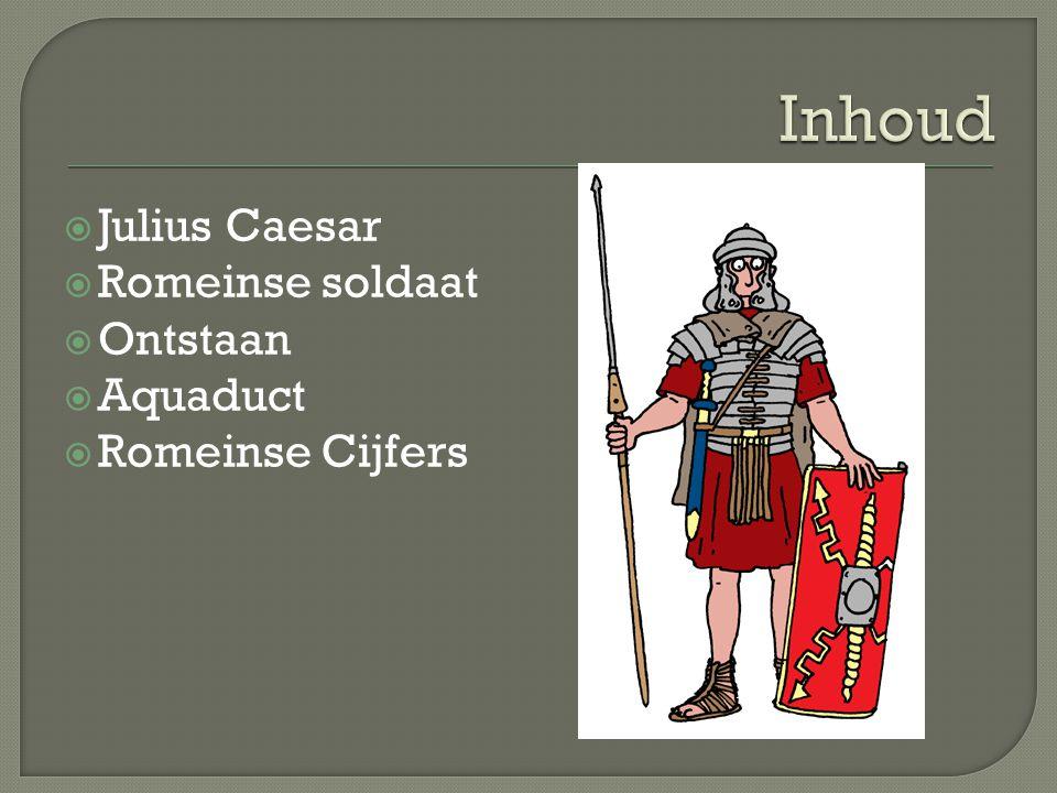  Julius Caesar  Romeinse soldaat  Ontstaan  Aquaduct  Romeinse Cijfers