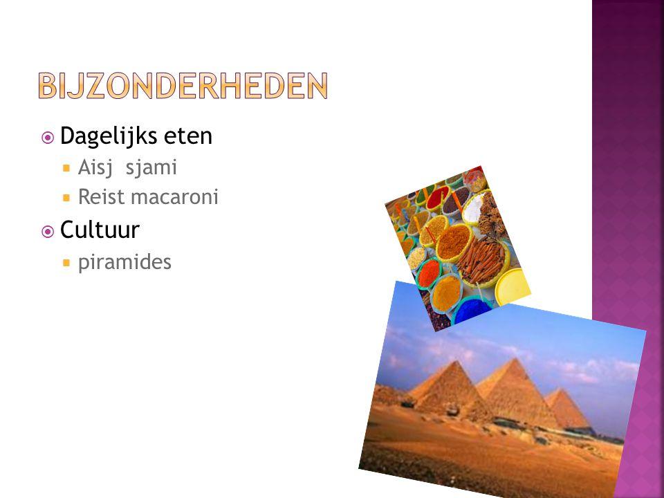  Dagelijks eten  Aisj sjami  Reist macaroni  Cultuur  piramides