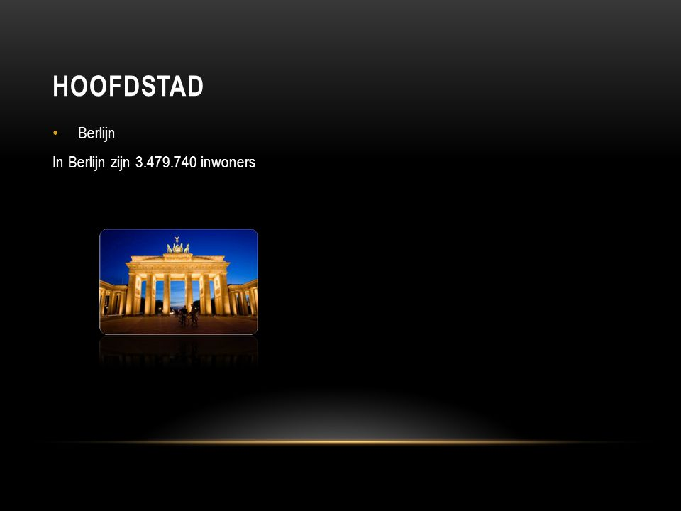 Berlijn In Berlijn zijn 3.479.740 inwoners HOOFDSTAD