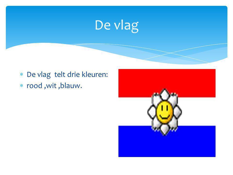 De vlag  De vlag telt drie kleuren:  rood,wit,blauw.