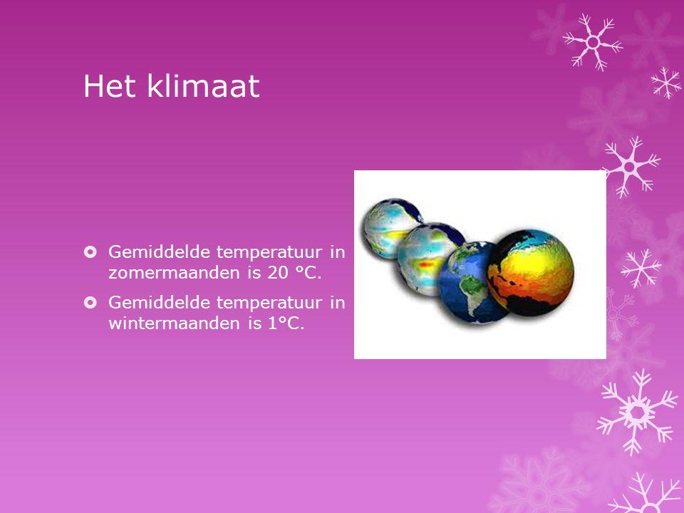 Het klimaat  Gemiddelde temperatuur in zomermaanden is 20 °C.  Gemiddelde temperatuur in wintermaanden is 1°C.