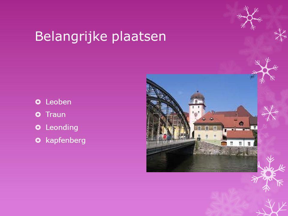 Belangrijke plaatsen  Leoben  Traun  Leonding  kapfenberg