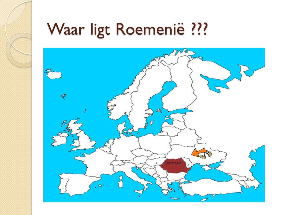 Waar ligt Roemeni ë ??? Roemenie.