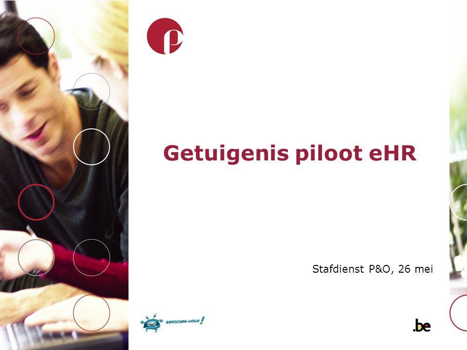 Getuigenis piloot eHR Stafdienst P&O, 26 mei