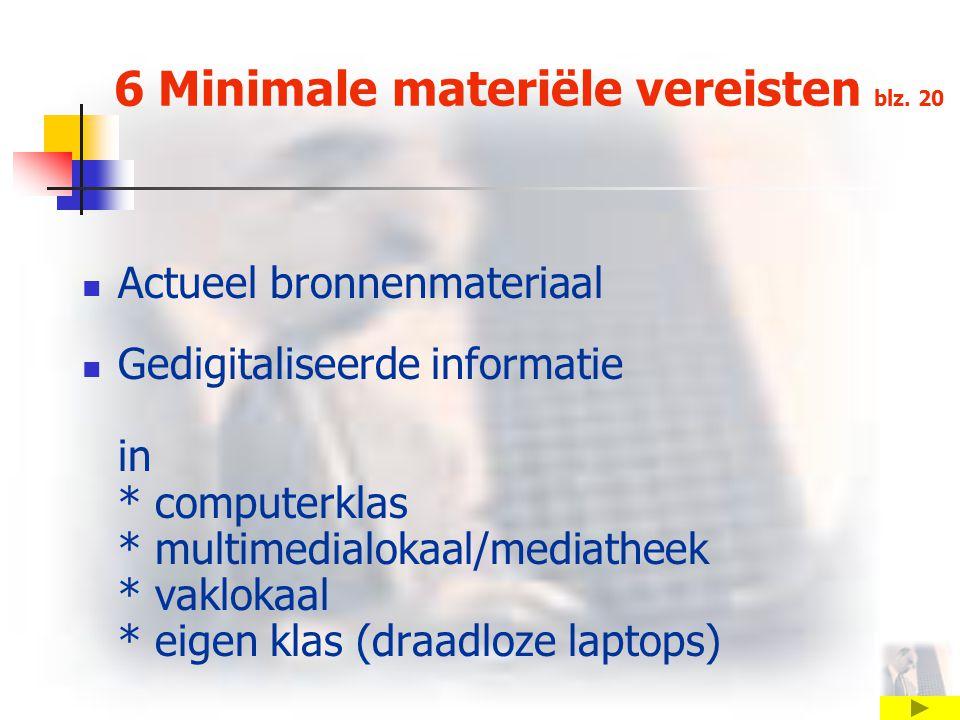 6 Minimale materiële vereisten blz.