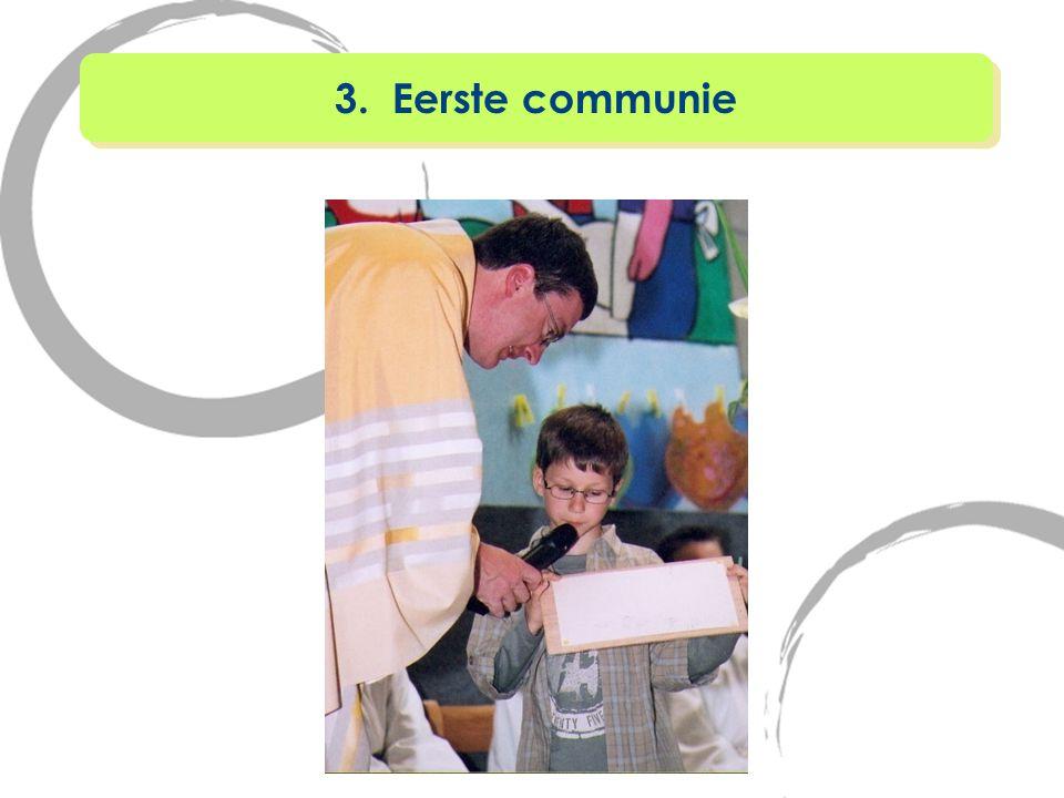 3. Eerste communie