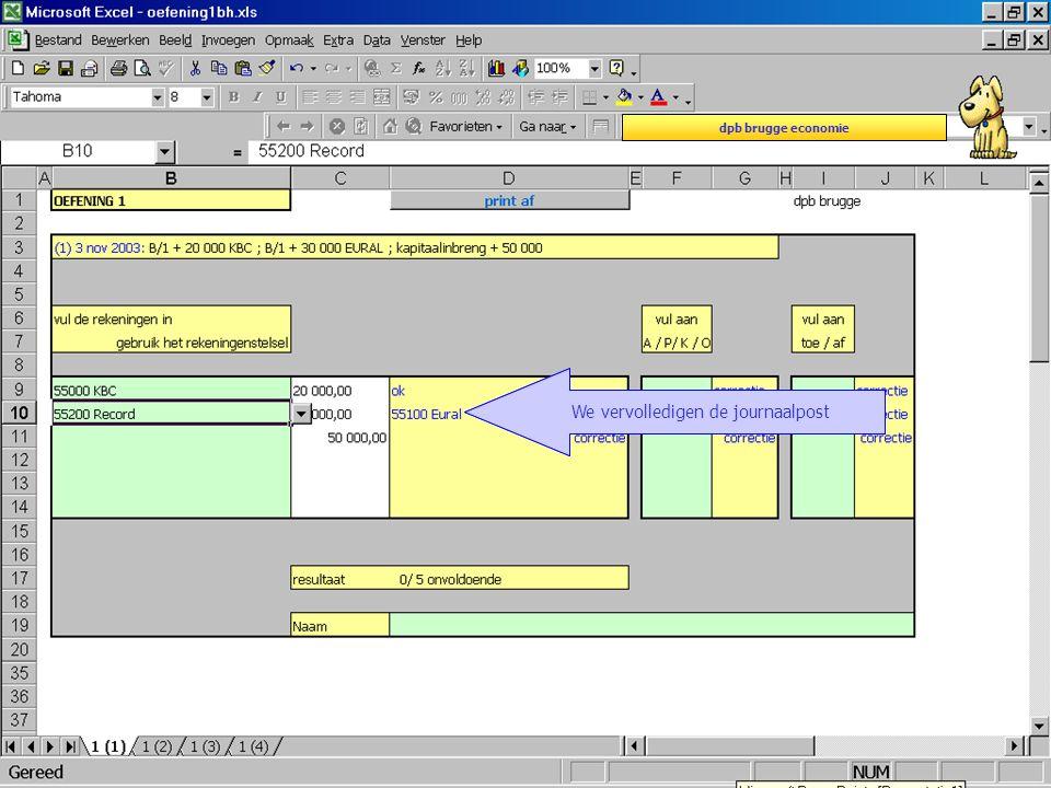 dpb brugge economie De juiste rekening verschijnt in het gele kaderWe vervolledigen de journaalpost