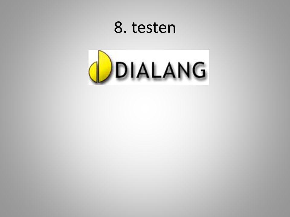 8. testen