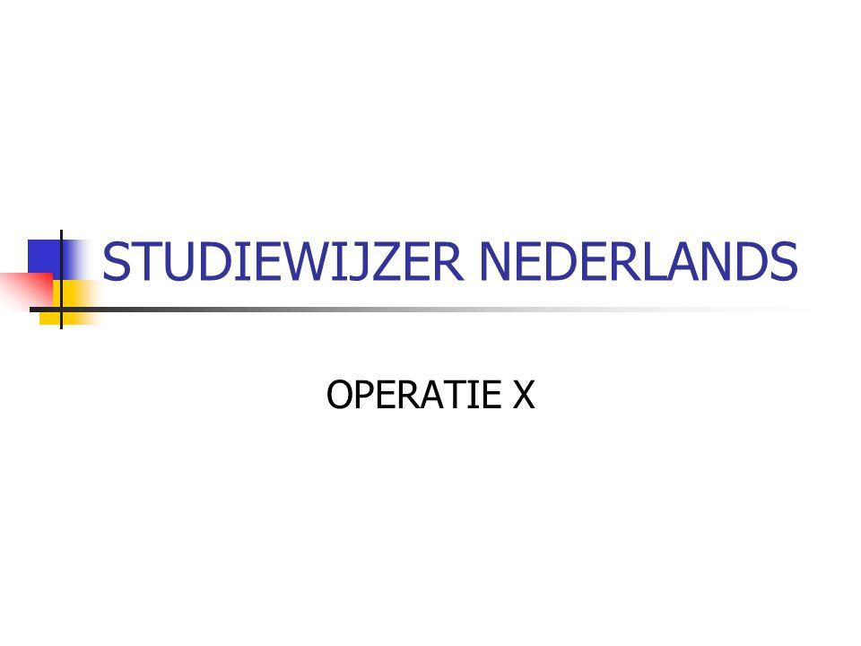 STUDIEWIJZER NEDERLANDS OPERATIE X