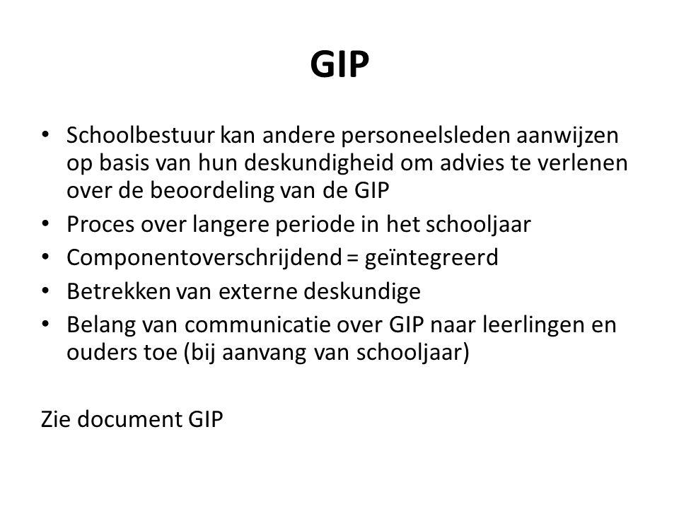 GIP Schoolbestuur kan andere personeelsleden aanwijzen op basis van hun deskundigheid om advies te verlenen over de beoordeling van de GIP Proces over