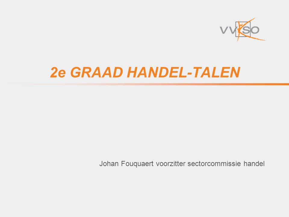 2e GRAAD HANDEL-TALEN Johan Fouquaert voorzitter sectorcommissie handel