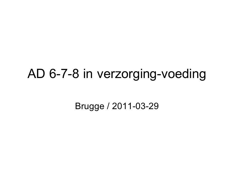AD 6-7-8 in verzorging-voeding Brugge / 2011-03-29