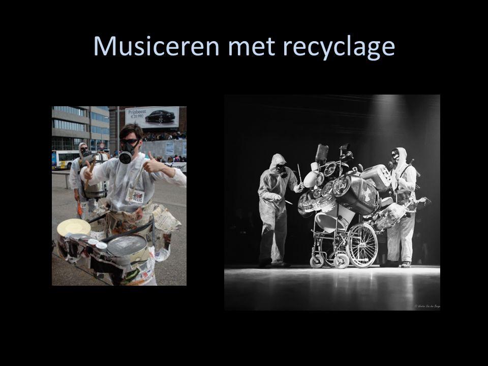 Musiceren met recyclage