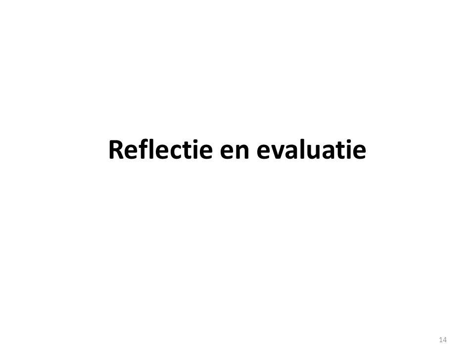 Reflectie en evaluatie 14