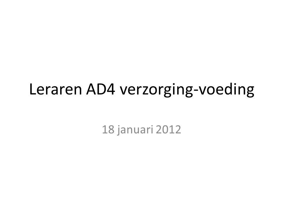 Leraren AD4 verzorging-voeding 18 januari 2012