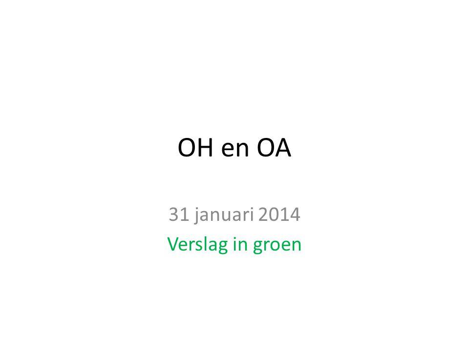 OH en OA 31 januari 2014 Verslag in groen