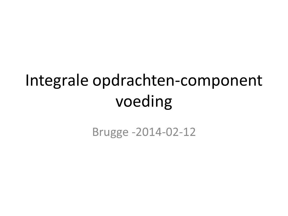 Integrale opdrachten-component voeding Brugge -2014-02-12