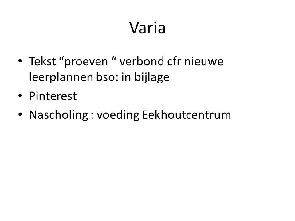 """Varia Tekst """"proeven """" verbond cfr nieuwe leerplannen bso: in bijlage Pinterest Nascholing : voeding Eekhoutcentrum"""