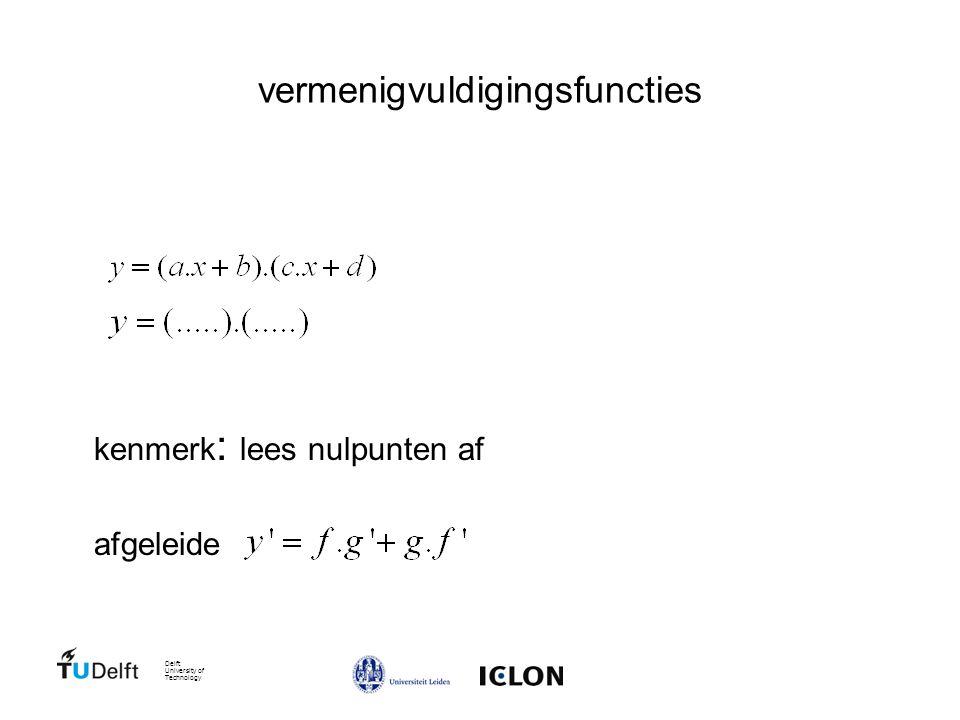 Delft University of Technology vermenigvuldigingsfuncties kenmerk : lees nulpunten af afgeleide