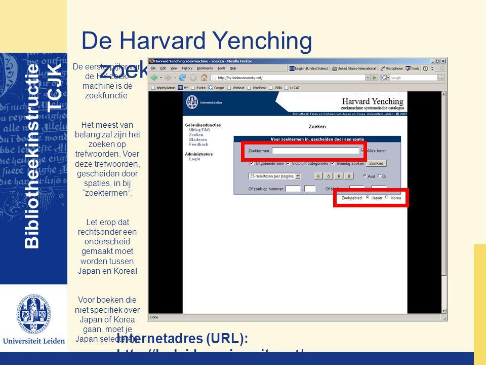 De Harvard Yenching zoekmachine Bibliotheekinstructie TCJK Internetadres (URL): http://hy.leidenuniversity.net/ De eerste pijler van de HY-zoek- machi