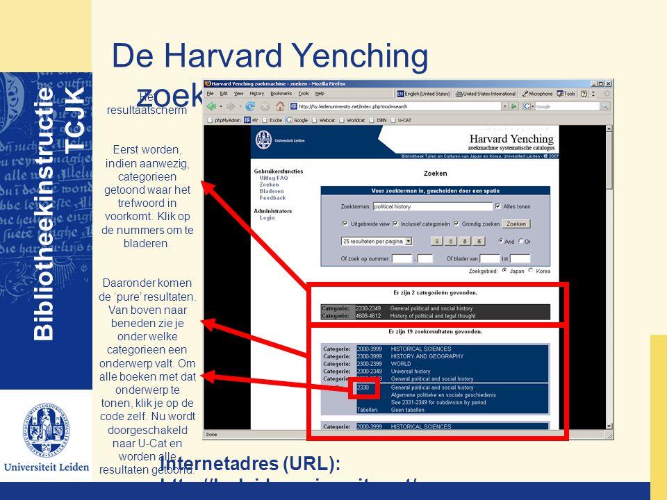 De Harvard Yenching zoekmachine Bibliotheekinstructie TCJK Internetadres (URL): http://hy.leidenuniversity.net/ Het resultaatscherm Eerst worden, indi