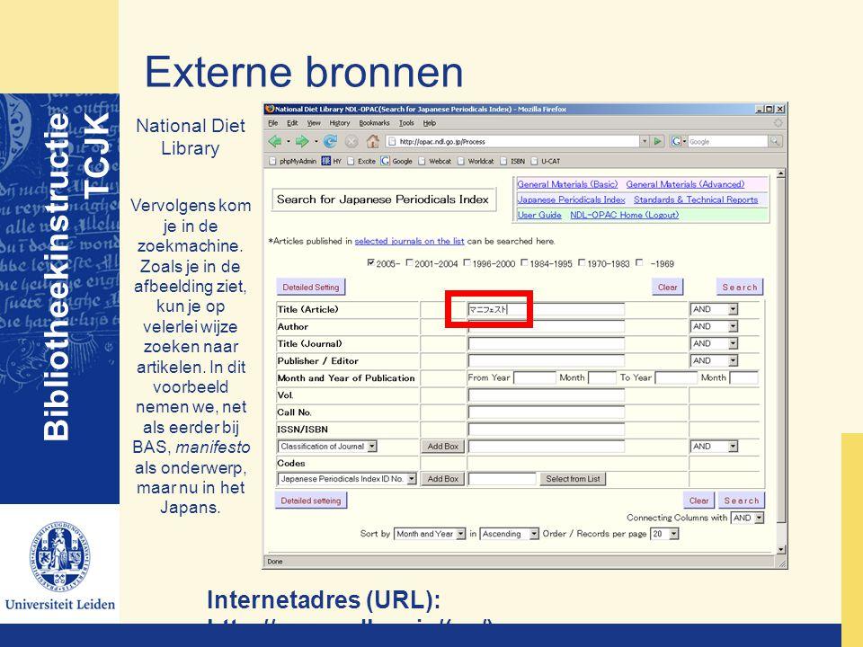 Externe bronnen Bibliotheekinstructie TCJK National Diet Library Vervolgens kom je in de zoekmachine. Zoals je in de afbeelding ziet, kun je op velerl