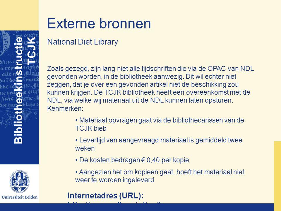 Externe bronnen Bibliotheekinstructie TCJK National Diet Library Zoals gezegd, zijn lang niet alle tijdschriften die via de OPAC van NDL gevonden word