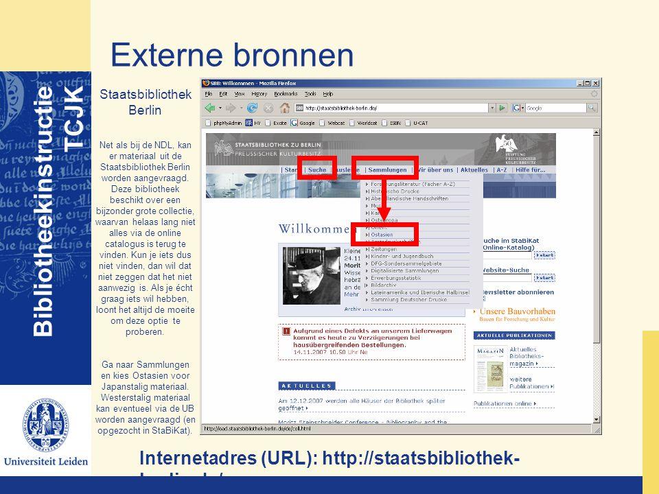 Externe bronnen Bibliotheekinstructie TCJK Staatsbibliothek Berlin Net als bij de NDL, kan er materiaal uit de Staatsbibliothek Berlin worden aangevra