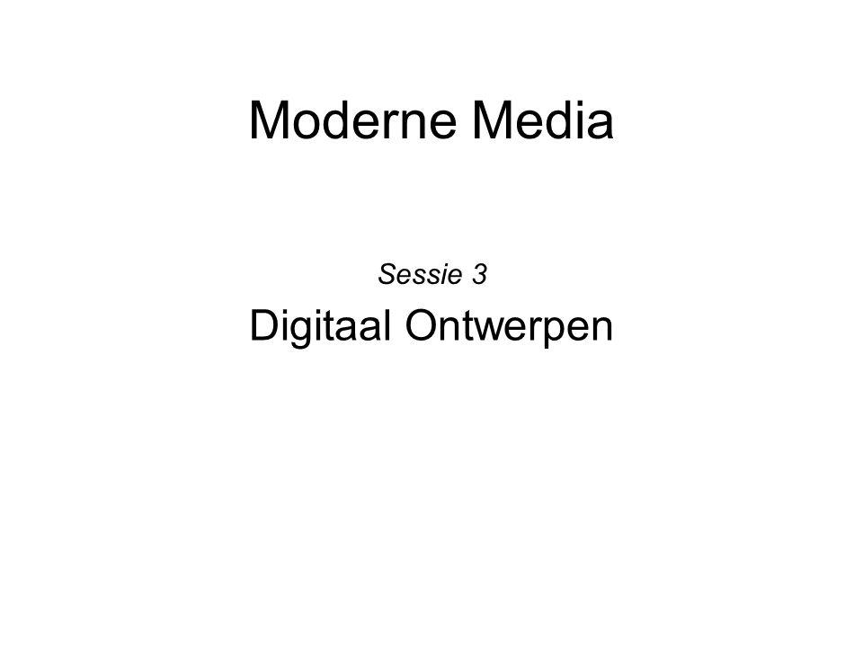 Moderne Media Digitaal Ontwerpen Sessie 3