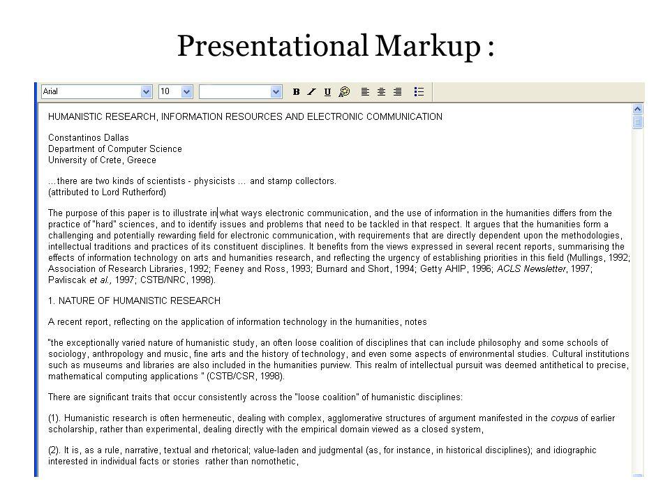 Presentational Markup :