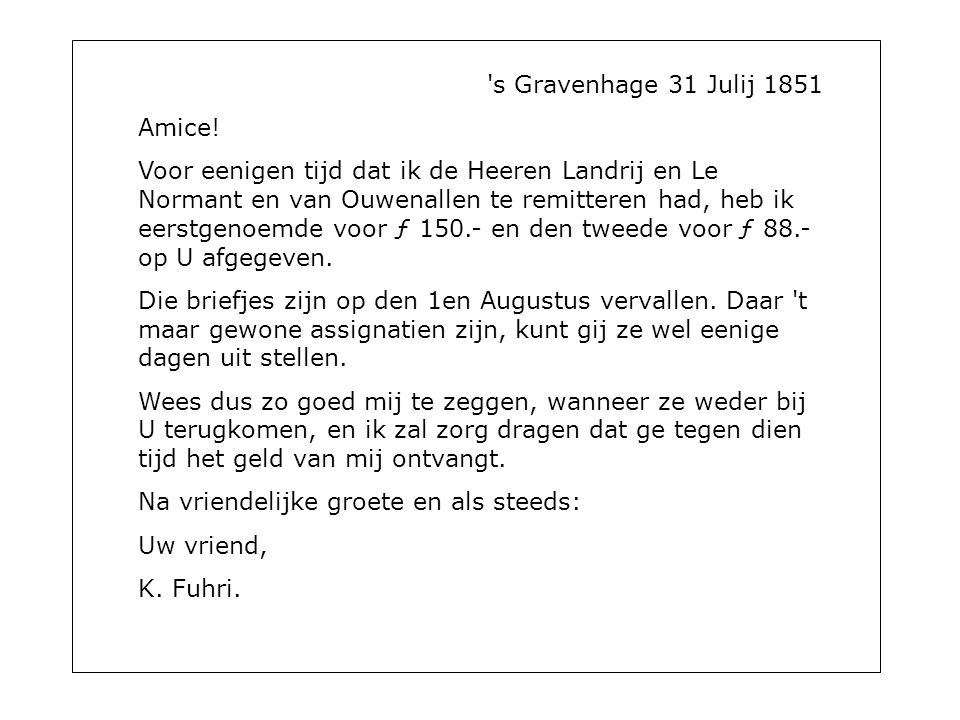 s Gravenhage 31 Julij 1851 Amice.