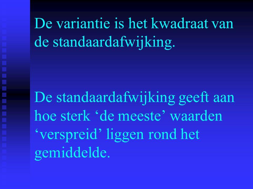 De variantie is het kwadraat van de standaardafwijking. De standaardafwijking geeft aan hoe sterk 'de meeste' waarden 'verspreid' liggen rond het gemi