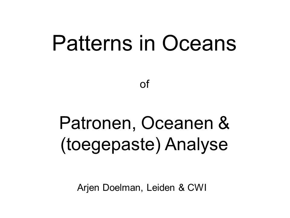Grootschalige `structuren' in de oceaan. Aan het oppervlak: getijdegolven