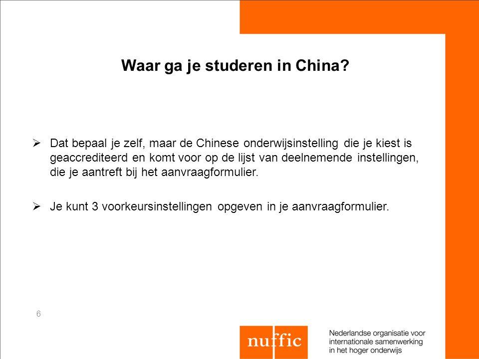 Waar ga je studeren in China?  Dat bepaal je zelf, maar de Chinese onderwijsinstelling die je kiest is geaccrediteerd en komt voor op de lijst van de