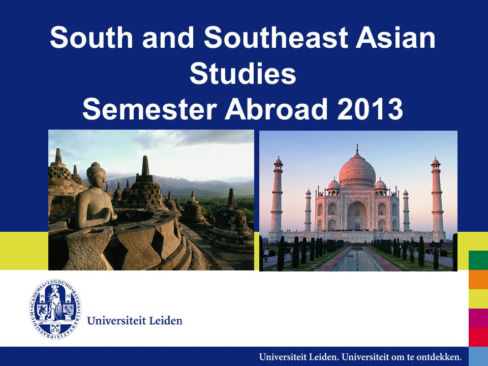 South and Southeast Asian Studies Semester Abroad 2013