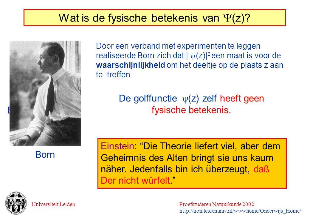Universiteit LeidenProefstuderen Natuurkunde 2002 http://lion.leidenuniv.nl/wwwhome/Onderwijs_Home/ Door een verband met experimenten te leggen realis