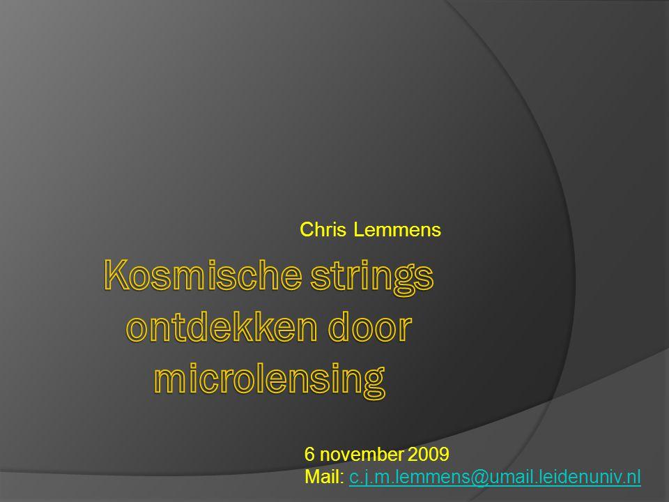 Chris Lemmens 6 november 2009 Mail: c.j.m.lemmens@umail.leidenuniv.nlc.j.m.lemmens@umail.leidenuniv.nl
